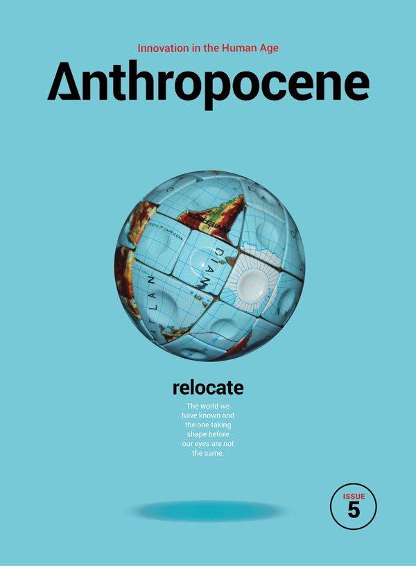 Anthropocene Magazine Issue #5